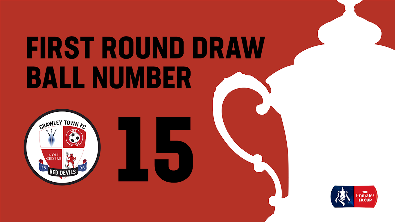 FA CUP FIRST ROUND DRAW TODAY - News - Crawley Town